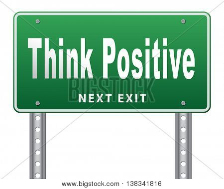Positive thinking, being an optimist and think positive. Having a positivity attitude that leads to a happy optimistic life and mental health. 3D illustration, isolated, on white