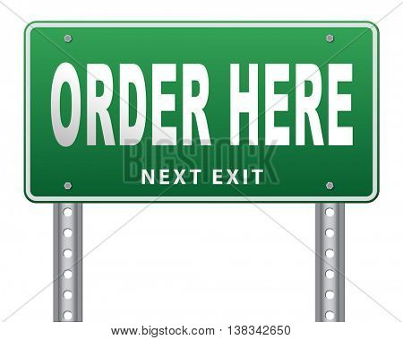 order here button on online internet webshop. Shopping road sign or webshop billboard. 3D illustration, isolated, on white
