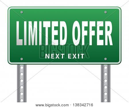 limited offer edition or stock webshop billboard or web shop sign  3D illustration, isolated, on white