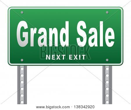 Grand sale, sales and reduced prices and sellout, billboard road sign. 3D illustration, isolated, on white