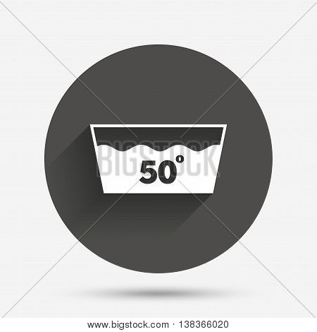 Wash icon. Machine washable at 50 degrees symbol. Circle flat button with shadow. Vector