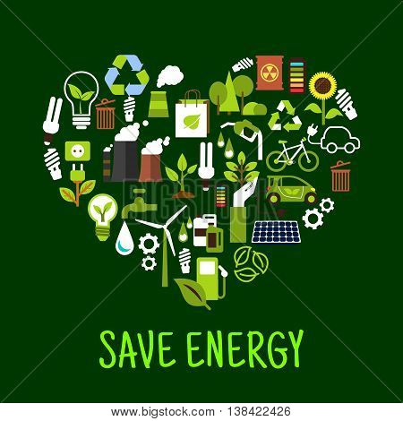 Save energy concept icons in shape of heart. Ecological forest and sunflower and green plant, light bulb and solar energy, eco beg and toxic can, recycle sign made of leaves charged battery.