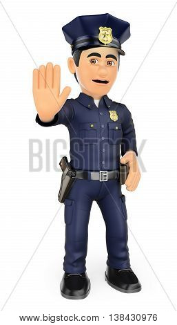 3d security forces people illustration. Policeman ordering to stop with hand. Isolated white background.