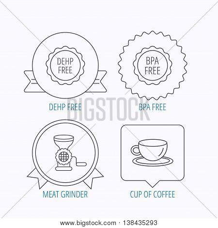 Coffee cup, meat grinder and BPA free icons. DEHP free linear sign. Award medal, star label and speech bubble designs. Vector