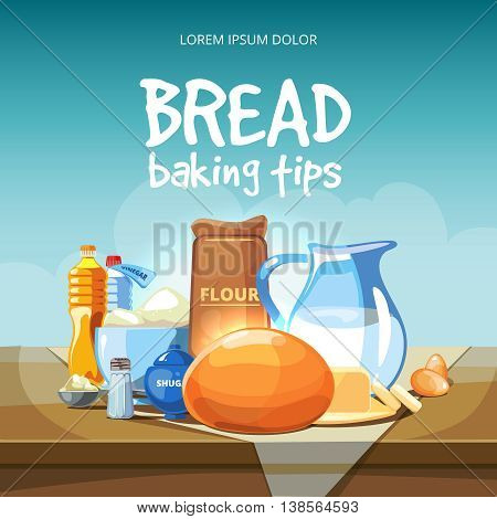 Food baking ingredients vector background. Ingredients for baking and bread baking tips illustration