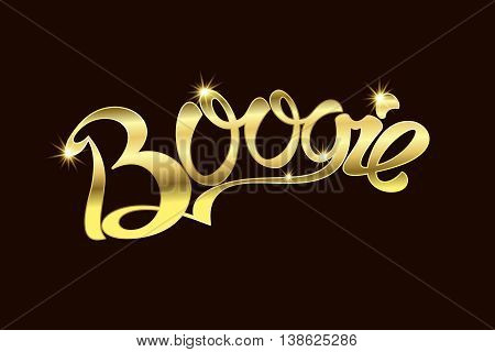 Boogie an inscription Gold text. Vector illustration