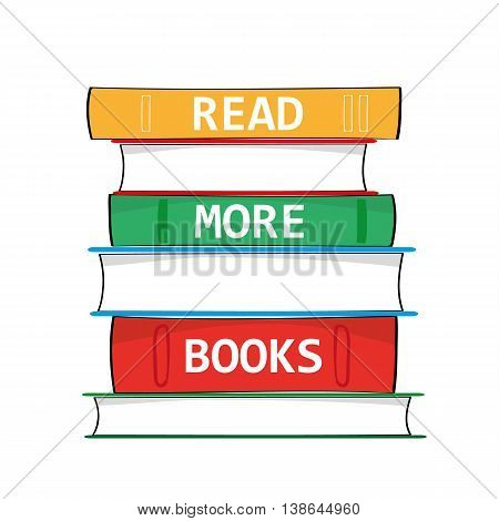 A stack of hardback books with the phrase Read More Books added in white text on the spines as a metaphor for education and gaining knowledge