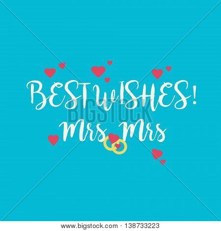 Cute wedding Best Wishes Mrs Mrs congratulations card for a lesbian couple with pink hearts and golden rings on blue background.