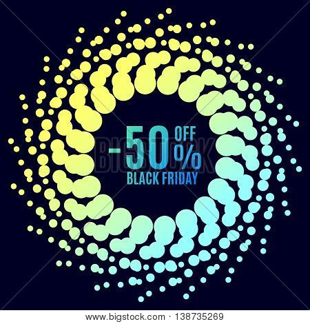 Black Friday sale. Halftone dots circle. Spotted flash . Vector poster.