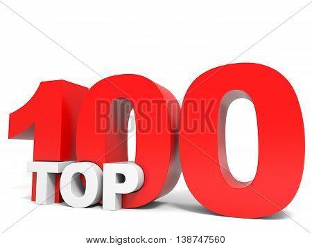 Top 100 on white background. One hundred. 3D illustration.