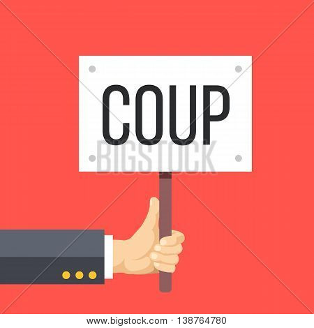 Hand holding wooden sign with coup title. Riot, protest, revolution, coup concept. Flat design vector illustration isolated on red background