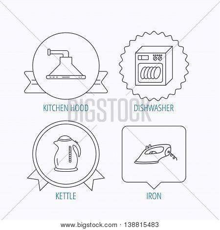 Dishwasher, kettle and kitchen hood icons. Iron linear sign. Award medal, star label and speech bubble designs. Vector