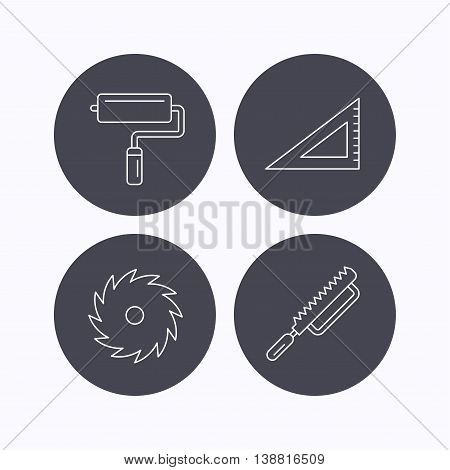 Triangular rule, paint roller and fretsaw icons. Circular saw linear sign. Flat icons in circle buttons on white background. Vector