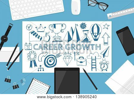 Career growth concept with hand drawing icons and flat stylish objects on desk.
