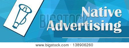 Native advertising concept image with text and related symbols.