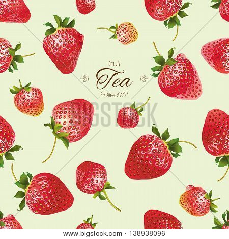 Vector strawberry tea seamless pattern. Background design for tea, juice ,natural cosmetics, candy with strawberry filling, farmers market ,health care products. Best for textile,wrapping paper.