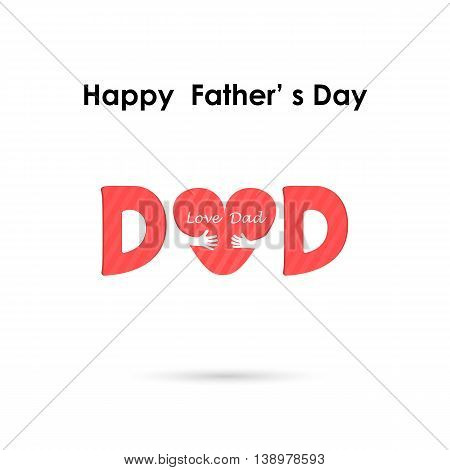 Happy Father's Day.Love Heart Care logo.Love and Happy Father's day background concept.Vector illustration