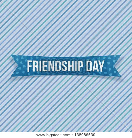 Friendship Day greeting textile Banner on striped blue Background. Vector Illustration