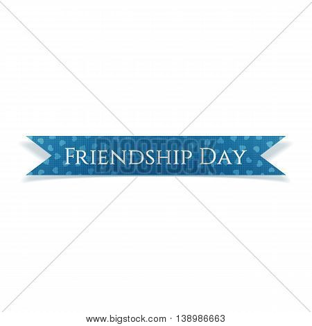 Friendship Day realistic blue textile Ribbon isolated on white Background. Vector Illustration