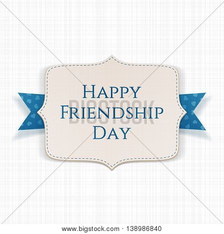 Happy Friendship Day realistic paper Label. Vector Illustration