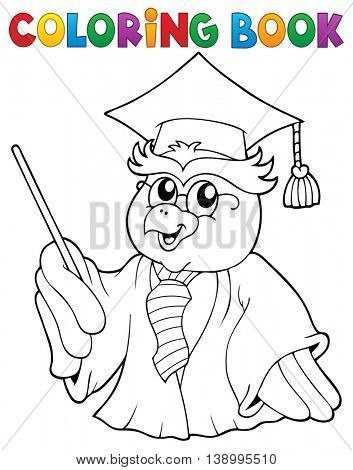 Coloring book owl teacher theme 3 - eps10 vector illustration.