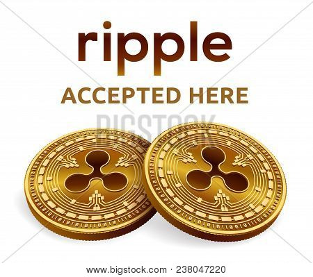 Ripple. Accepted Sign Emblem. Crypto Currency. Golden Coins With Ripple Symbol Isolated On White Bac