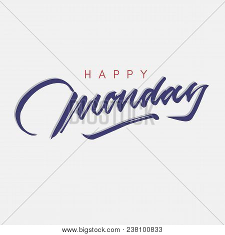 Happy monday vintage vector photo free trial bigstock happy monday vintage hand lettering typography greeting card m4hsunfo