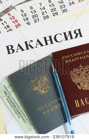 Calendar And Russian Documents For Employment: Work Book, Passport And Insurance Certificate On The