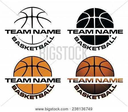 Basketball Designs With Team Name Is An Illustration Is An Illustration Of A Four Versions Of A Bask