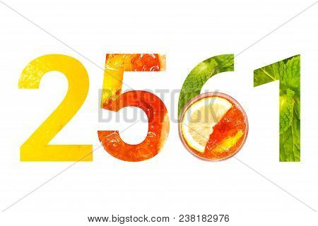 Happy New Year 2561 (Buddhist era) ice black tea with lemon isolated on white background with clipping path; overhead shot. Freshness concept poster
