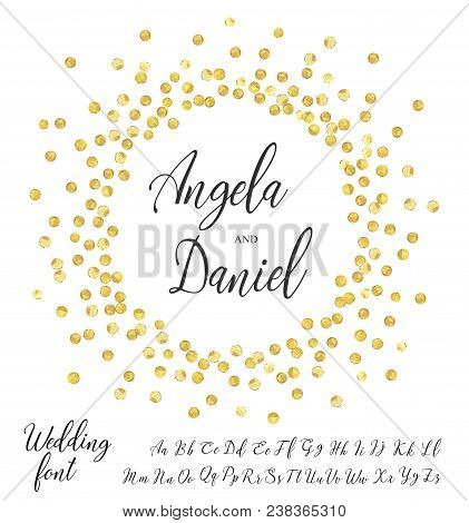 Golden Splash Or Glittering Spangles Round Frame With Wedding Calligraphy Font. Wedding Invitation E