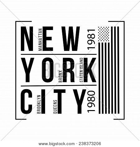New York City, Brooklyn, Bronx, Queens, Manhattan, Staten Island Typography For T-shirt Print. Ameri