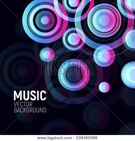 Abstract Colorful Circles On Black Background. Musical Party Design Poster. Electronic Disco Club Fl