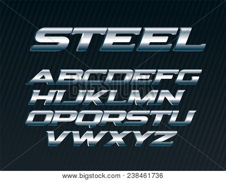 Steel Font, Metal Letters Set, Chrome Alphabet, Silver Vector Letters, Bold Italic Uppercase Font Fo