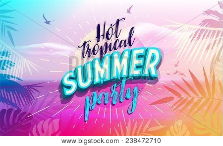 Hot Tropical Summer Vector Photo Free Trial Bigstock