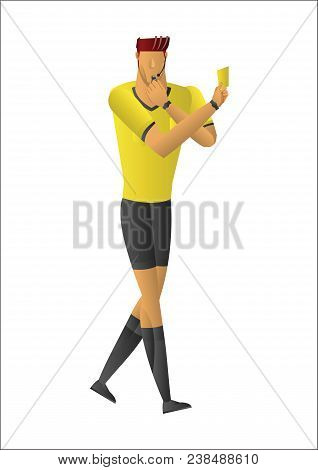 Soccer Referee Showing Yellow Card. Referee On Football Match Showing Foul. Vector Illustration With