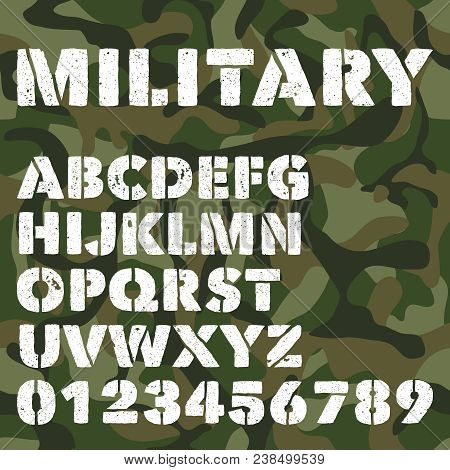 Old Military Alphabet, Bold Letters And Numbers On Army Green Camouflage Background. Stencil Vector