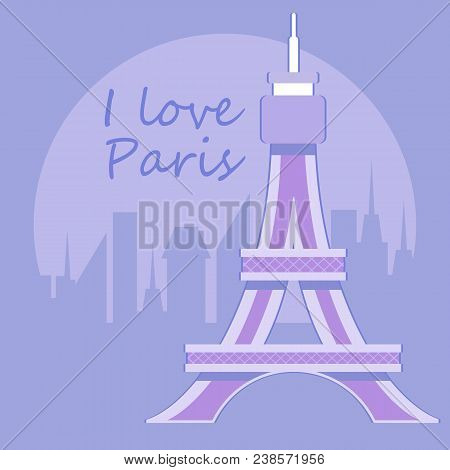 Eiffel Tower. I Love Paris. Vector Stock Illustration
