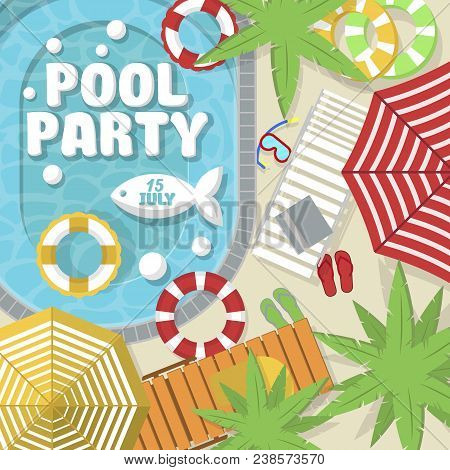 Summer Pool Party Invitation Layout. Top View On Water Pool, Beach Umbrella, Palm Tree, Sun Lounger,