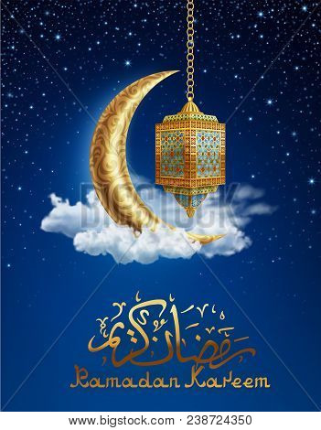 Ramadan Kareem Background, Illustration With Arabic Lantern And Golden Ornate Crescent, On Starry Ba