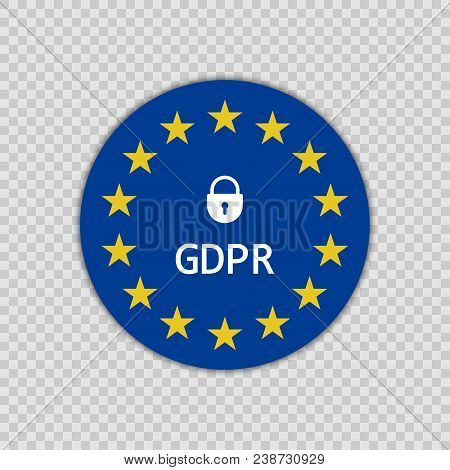 Gdpr - General Data Protection Regulation On The Background Map And Flag Of The European Union With