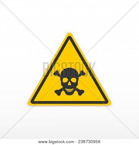 Sign Poison. Toxic Danger Sign. Skull And Bones. Icon On White Background. Vector Illustration.