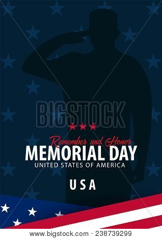 Memorial Day. Remember And Honor. Usa. American Flag
