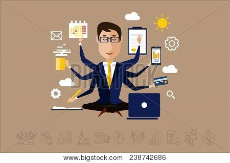 Multitasking Businessman With Many Hands, Time Management Concept Vector Illustration In Flat Style,