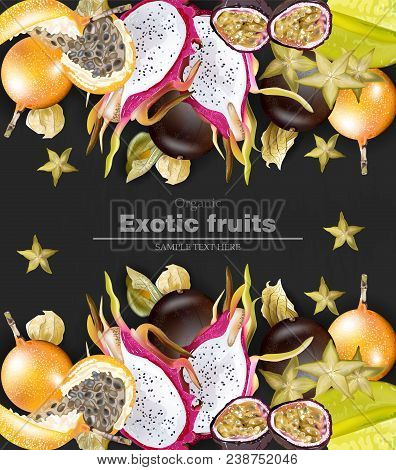 Exotic Fruits Banner Vector Realistic. Dragon Fruit, Granadilla, Passion Fruits, Starfruit, Physalis