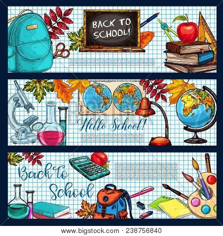 Back To School Sketch Banners Of School Bag, Geography Globe Or Biology Microscope And Chemistry Via
