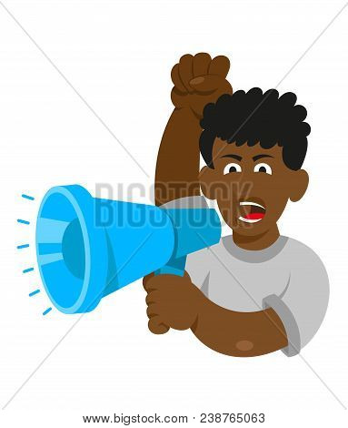 One Black Young Smile Man Which Keep Megaphone And Shout Take Part In Protest For Freedom Rights Peo