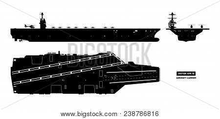 Silhouette Of Aircraft Carrier. Military Ship. Top, Front And Side View. Battleship Model. Industria