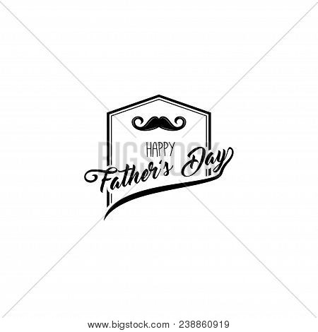 Happy Fathers Day. Mustache Icon. Dad Greeting. Happy Fathers Day Greeting Card. Fathers Day Symbol.