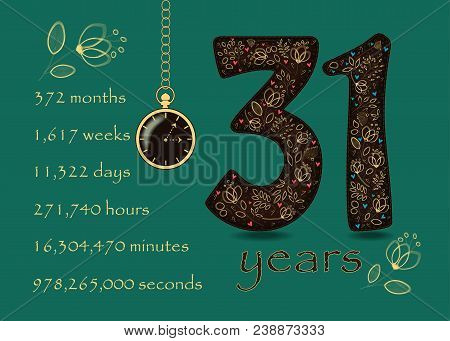 Time Counting Card. Number 31 And Pocket Watch